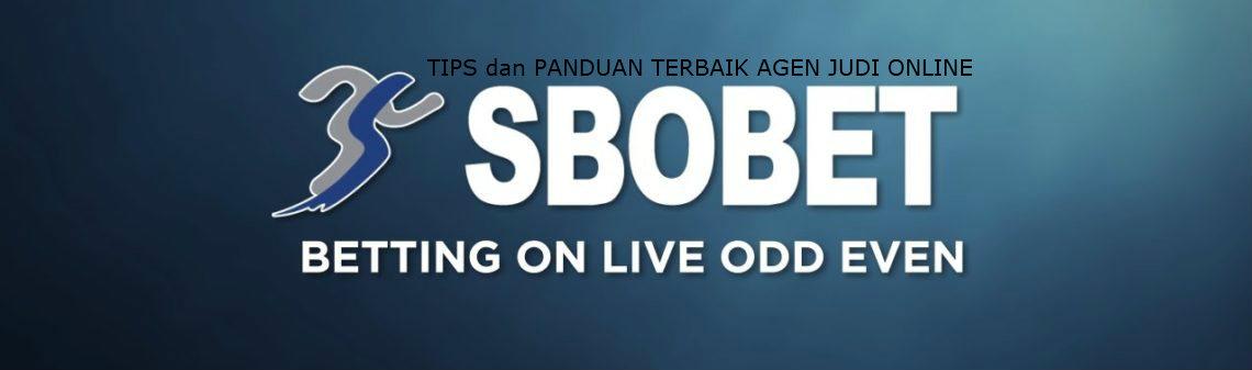 Tips dan panduan terbaik dalam bermain judi online di agen resmi sbobet